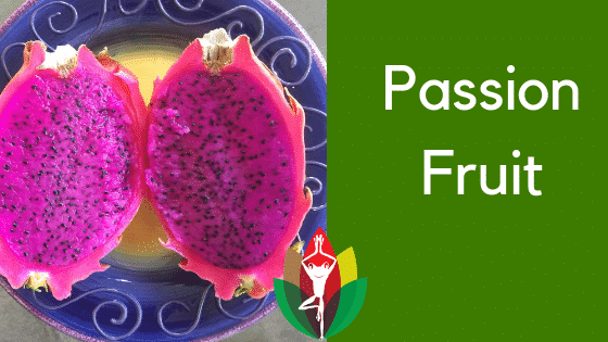 7 Benefits of Passion Fruit